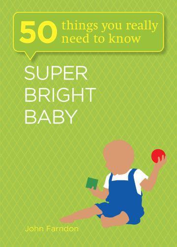 Super Bright Baby