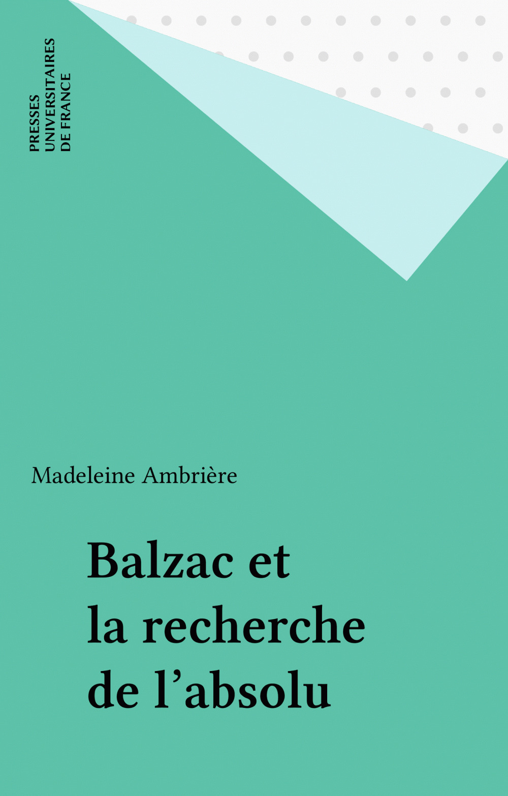 Balzac et la recherche de l'absolu