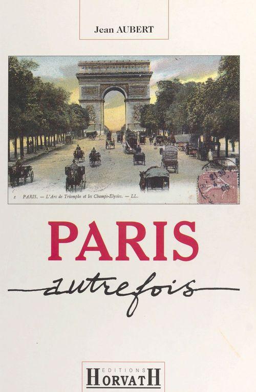 Jean Aubert Paris autrefois