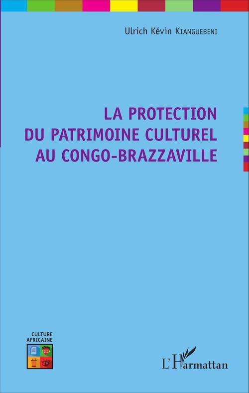 La protection du patrimoine culturel au Congo-Brazzaville
