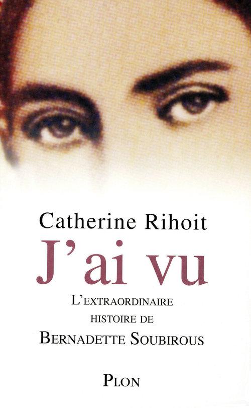Catherine RIHOIT J'ai vu