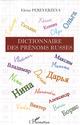 Dictionnaire des pr�noms russes