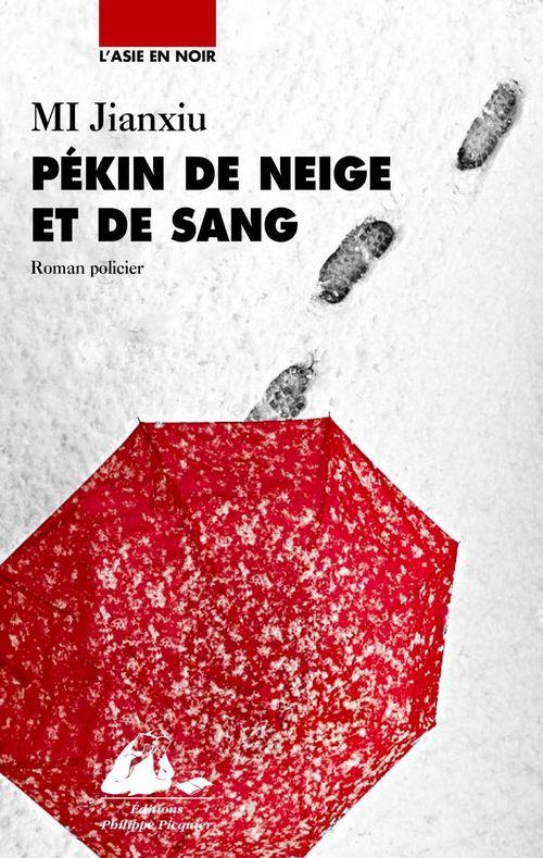 Michel IMBERT Pékin de neige et de sang