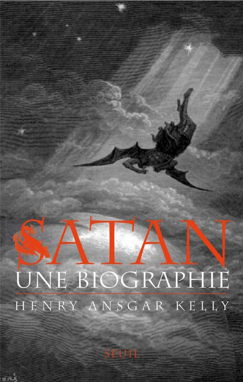 Henry Ansgar Kelly Satan. Une biographie