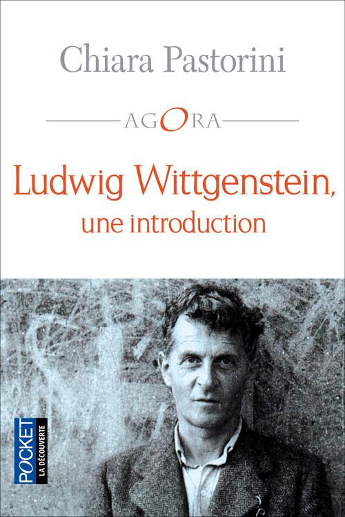 Chiara PASTORINI Ludwig Wittgenstein, une introduction