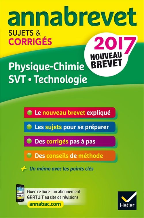 Collectif Annales Annabrevet 2017 Physique-chimie SVT Technologie 3e