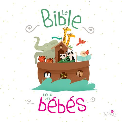 Maëlle C. La Bible pour les bébés