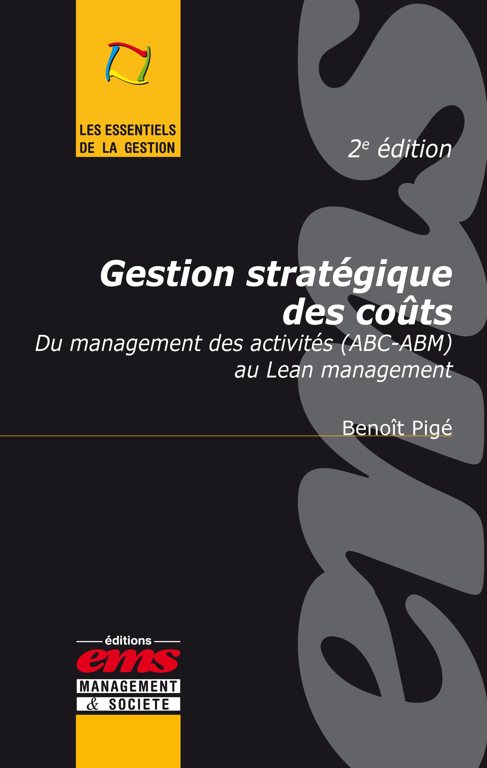 Benoît Pigé Gestion stratégique des coûts - 2e édition