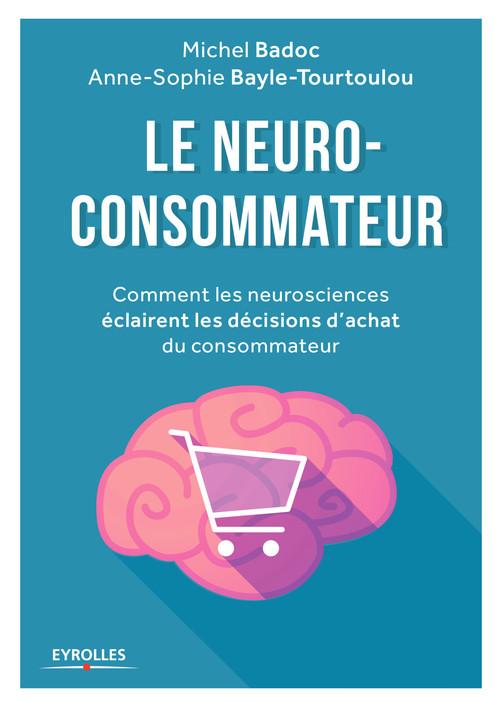 Michel Badoc Le neuro-consommateur
