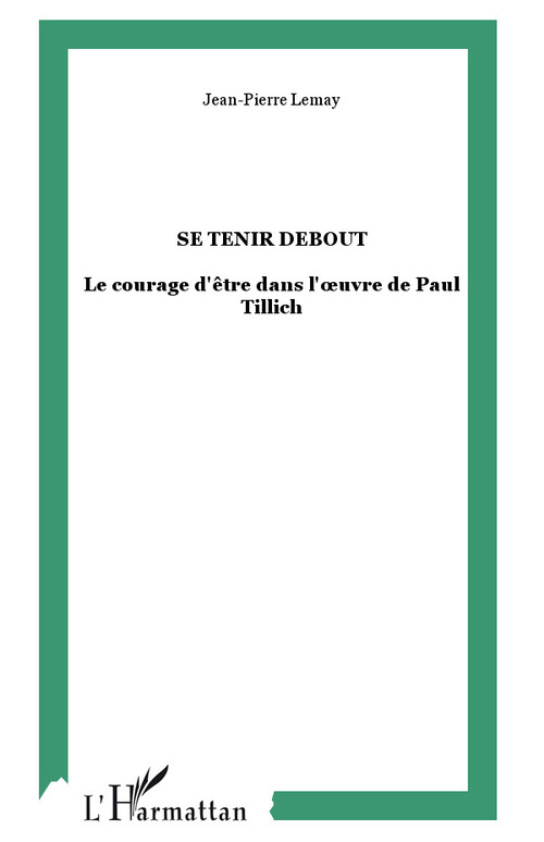 Jean-Pierre Lemay Se tenir debout
