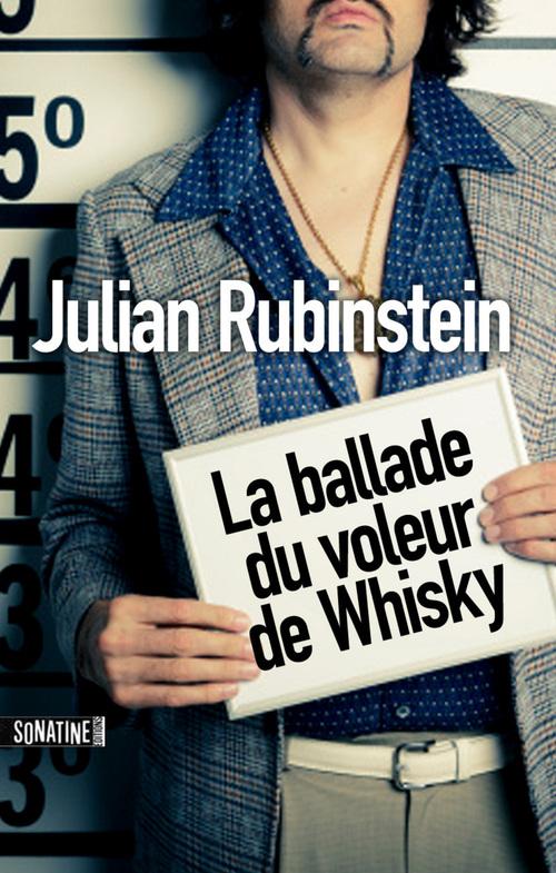 La ballade du voleur au whisky