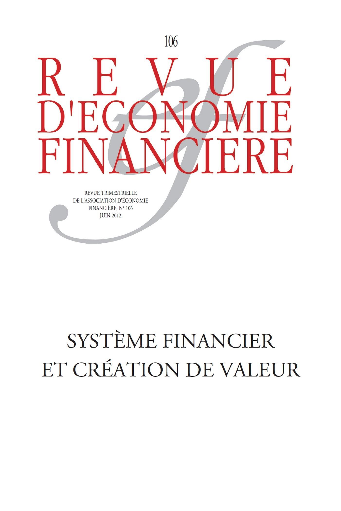 Revue D'Economie Financiere Système financier et création de valeur