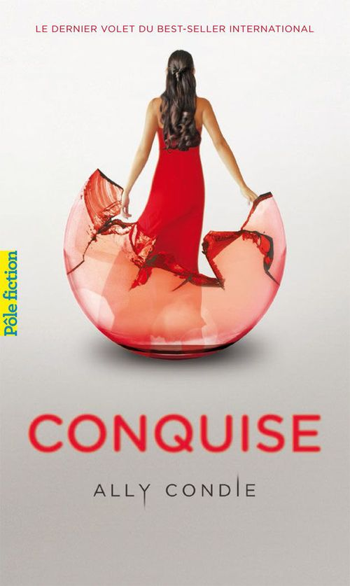 Ally Condie Trilogie Promise (Tome 3) - Conquise