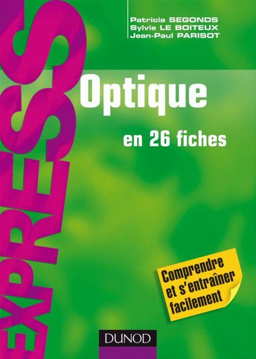 Jean-Paul Parisot Optique - En 26 fiches