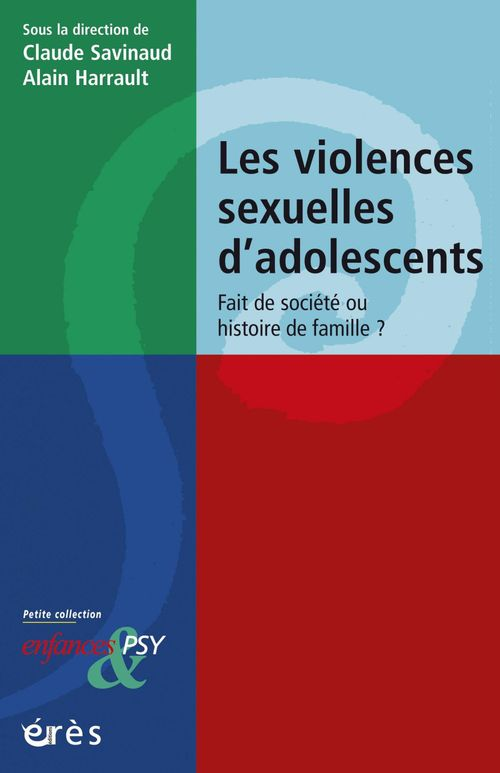 CLAUDE SAVINAUD Violences sexuelles d'adolescents
