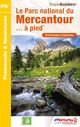 Le parc national du Mercantour... � pied
