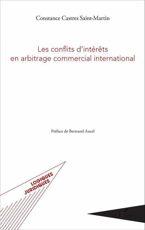 Constance Castres Saint-Martin Les conflits d'intérêts en arbitrage commercial international