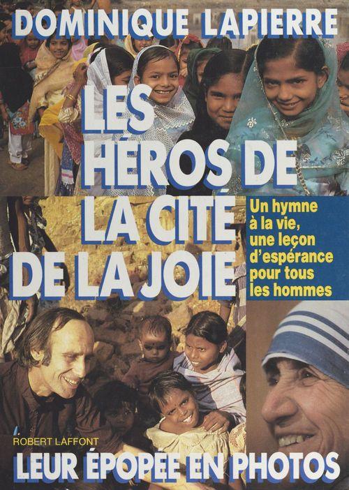 Les héros de la Cité de la joie