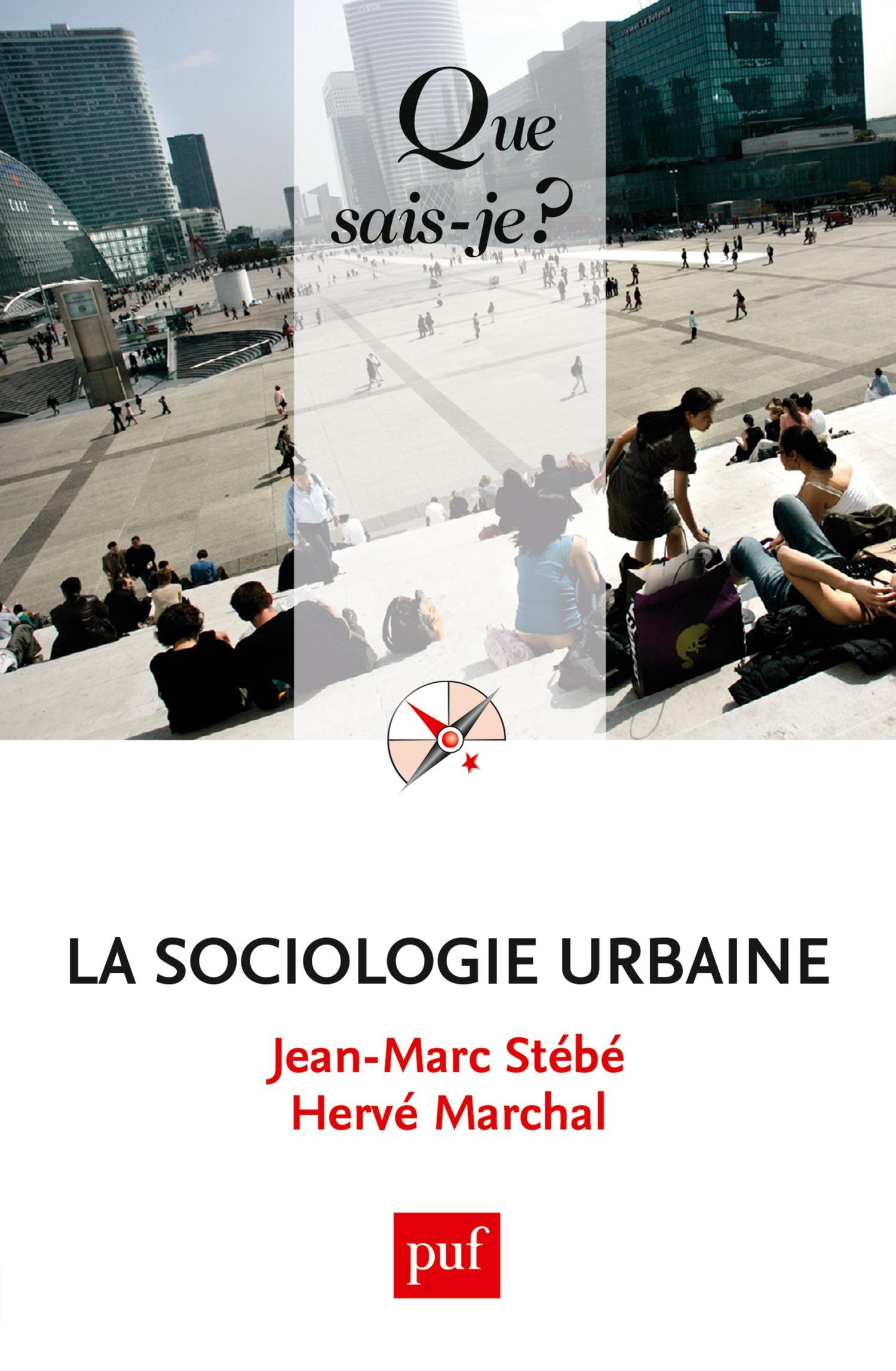 Jean-Marc Stébé La sociologie urbaine