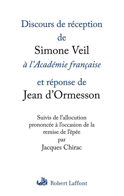 Discours de réception à l'Académie française et réponse de Jean d'Ormesson