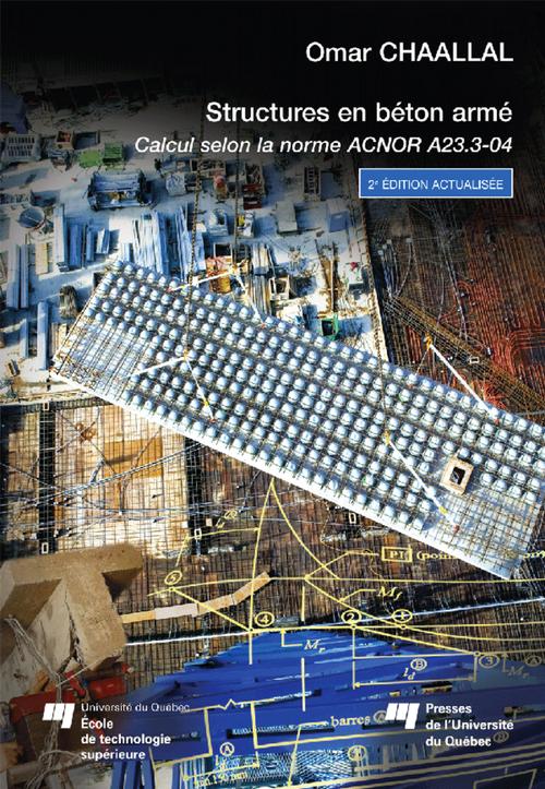 Omar Chaallal Structure en béton armé, 2e édition actualisée