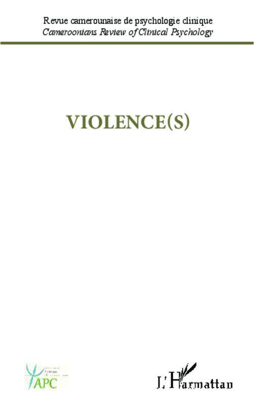 Revue Camerounaise De Psychologie Clinique Violence(s)