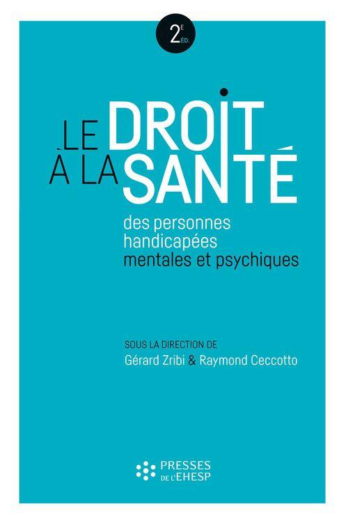 Gérard Zribi Le droit à la santé des personnes handicapées mentales et psychiques
