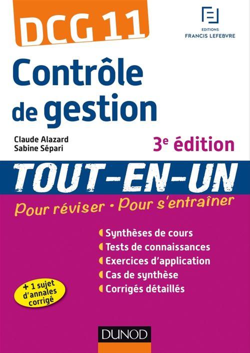 Claude Alazard DCG 11 - Contrôle de gestion - 3e éd - Tout-en-Un