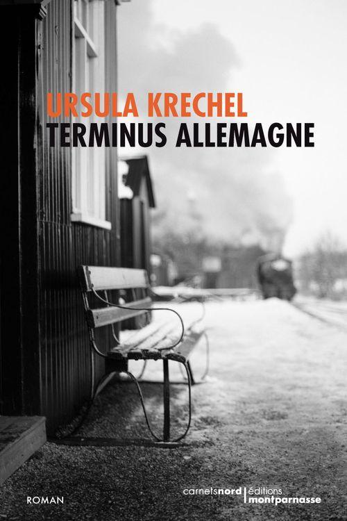 Ursula Krechel Terminus Allemagne