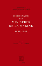 Dictionnaire des ministres de la marine 1689-1958