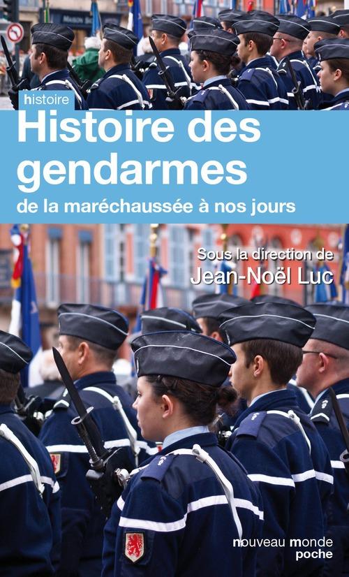Jean-Noël LUC Histoire des gendarmes