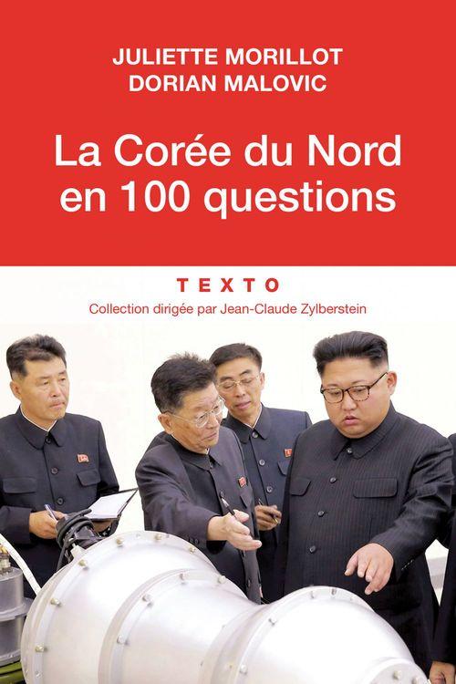 Juliette MORILLOT La Corée du Nord en 100 questions