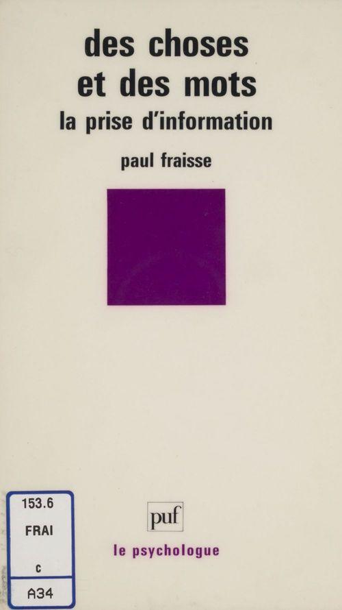 Paul Fraisse Des choses et des mots