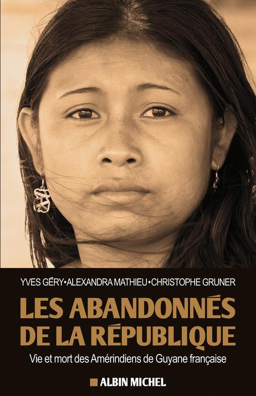 Alexandra Mathieu Les Abandonnés de la République