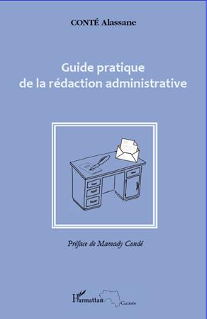 Alassane Conte Guide pratique de la rédaction administrative