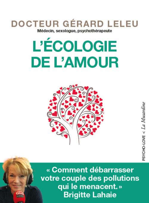 Gerard Leleu L'Ecologie de l'amour