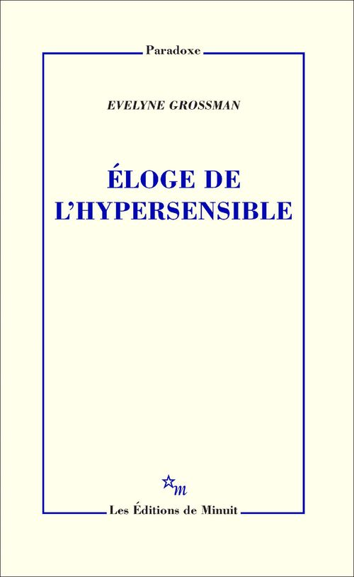 Éloge de l'hypersensible