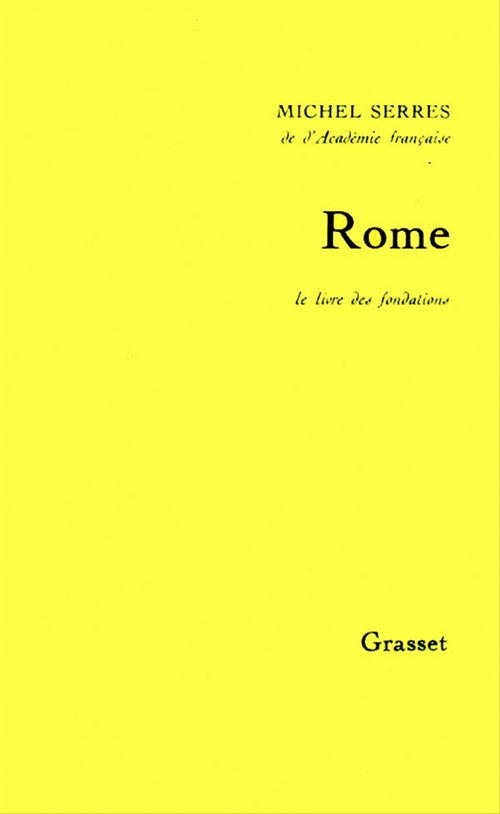 Rome ; le livre des fondations
