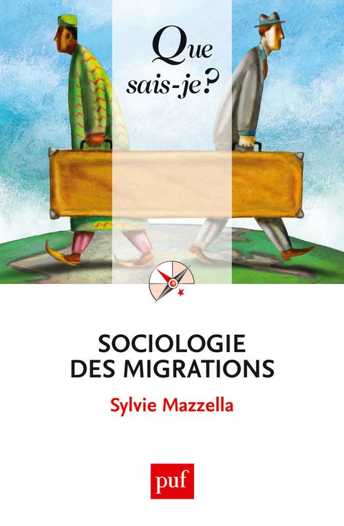 Sylvie Mazzella Sociologie des migrations