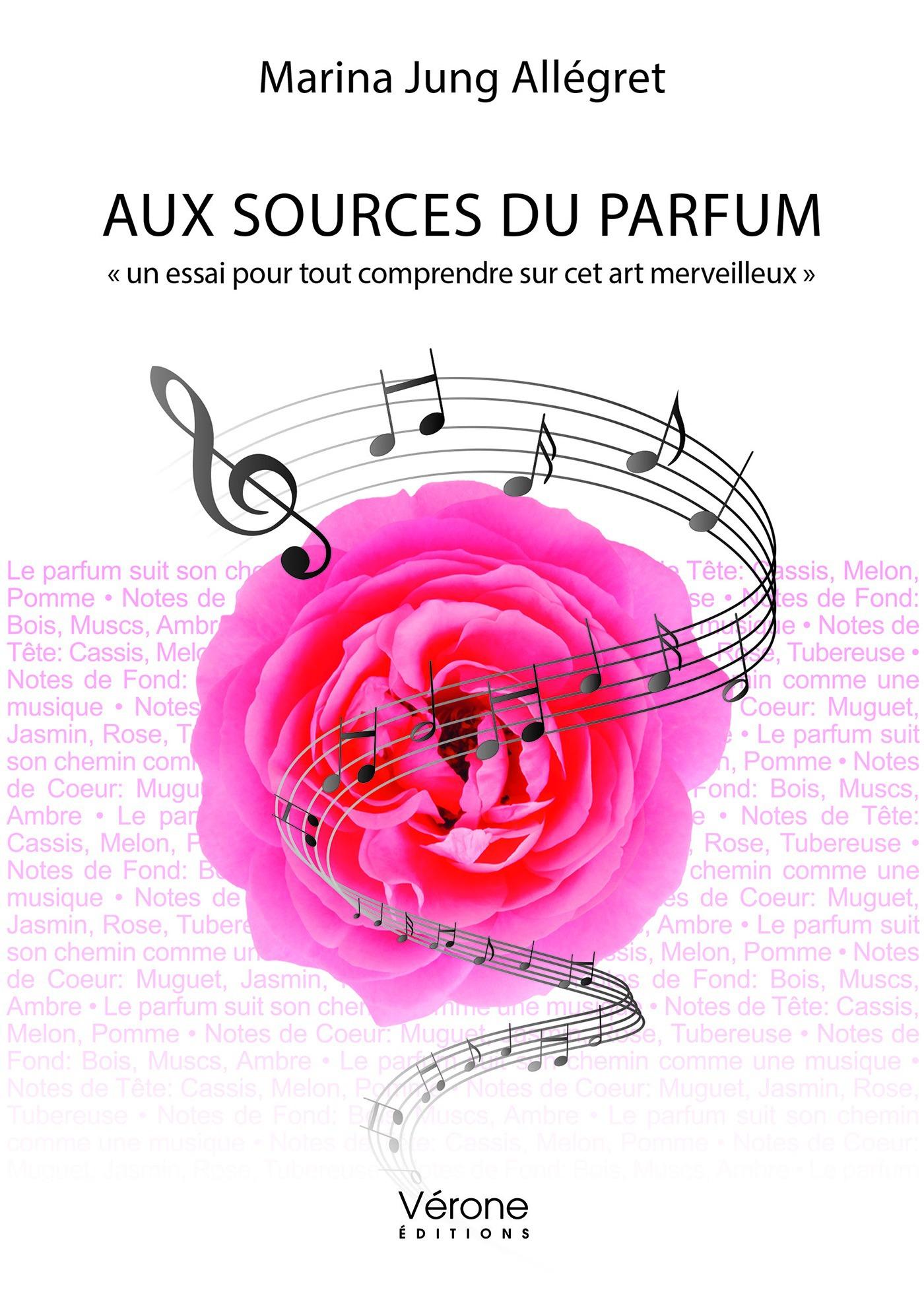Marina Jung Allegret Aux sources du parfum