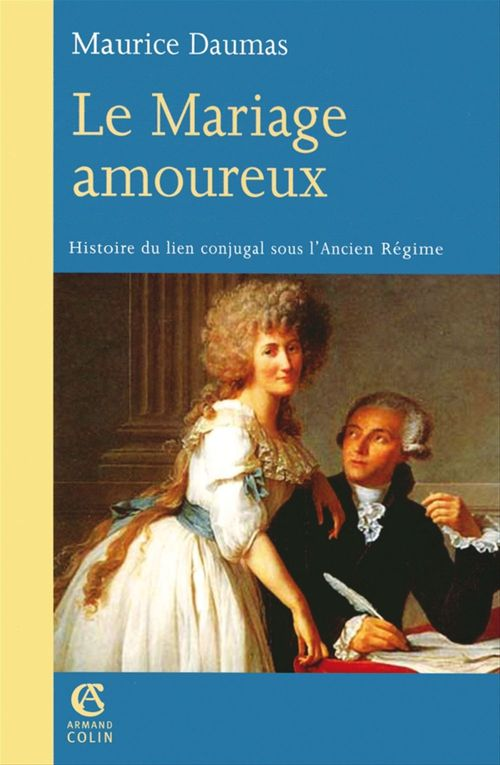 Maurice Daumas Le Mariage amoureux