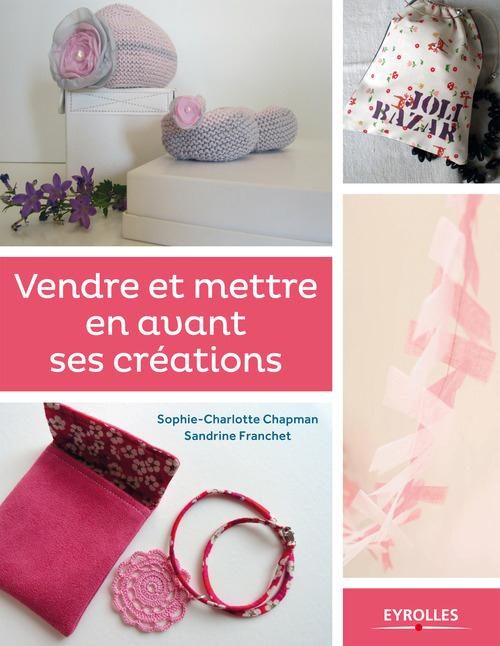 Sandrine Franchet Vendre et mettre en avant ses créations