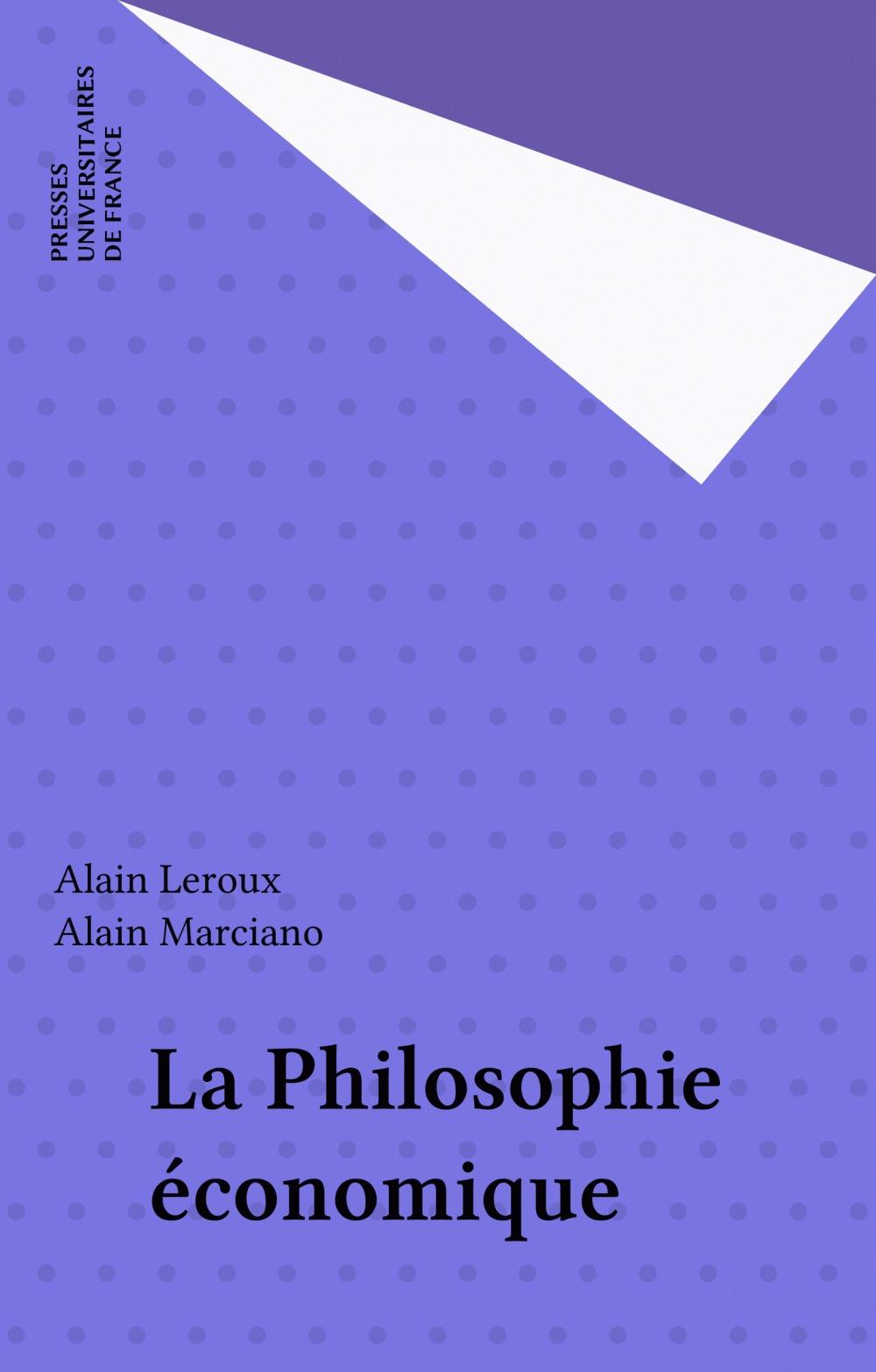 Alain Leroux La Philosophie économique