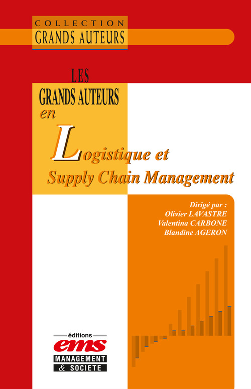 Valentina Carbone Les grands auteurs en logistique et Supply Chain Management