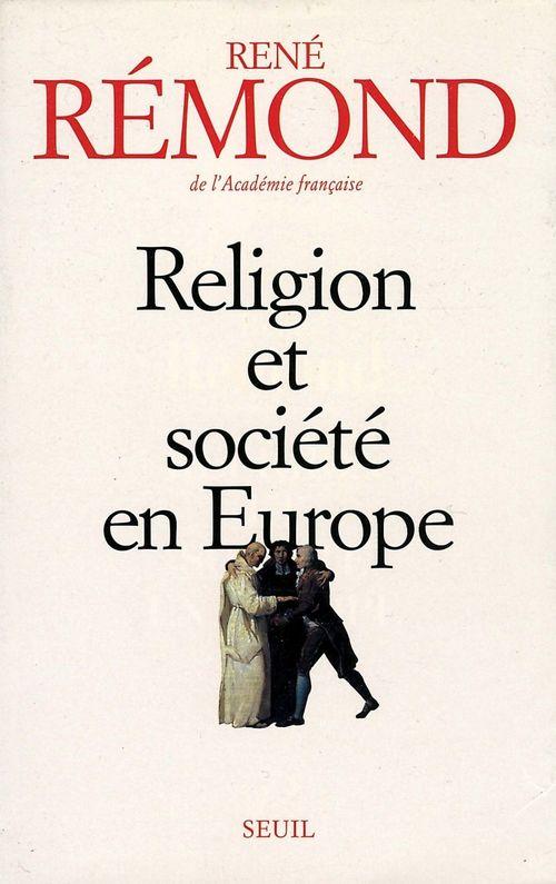 Religion et Société en Europe. La sécuralisation aux XIXe et XXe siècles