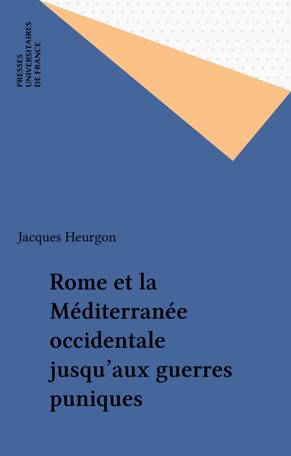 Rome et la Méditerranée occidentale jusqu'aux guerres puniques