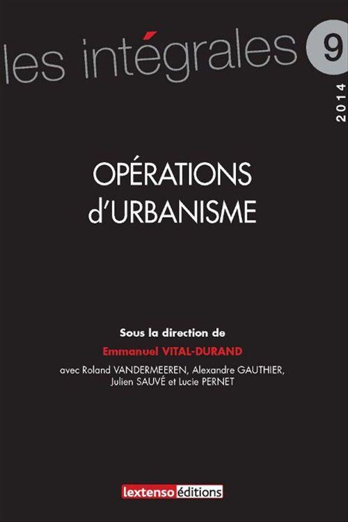 Collectif Opérations d'urbanisme (édition 2014)