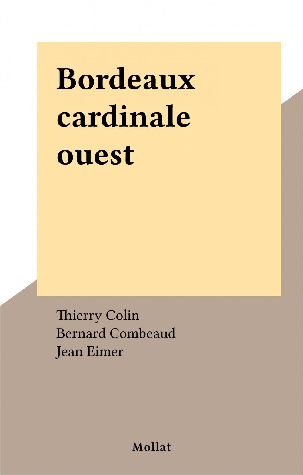 Bordeaux cardinale ouest