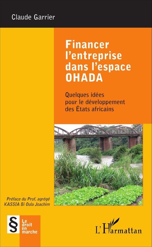 Financer l'entreprise dans l'espace OHADA