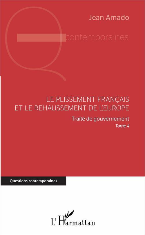 Le plissement français et le rehaussement de l'Europe
